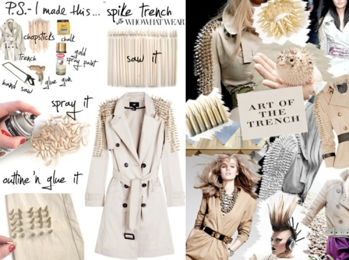 P.S. I Made This Spiked Trench