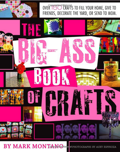 The Big Ass Book of Crafts