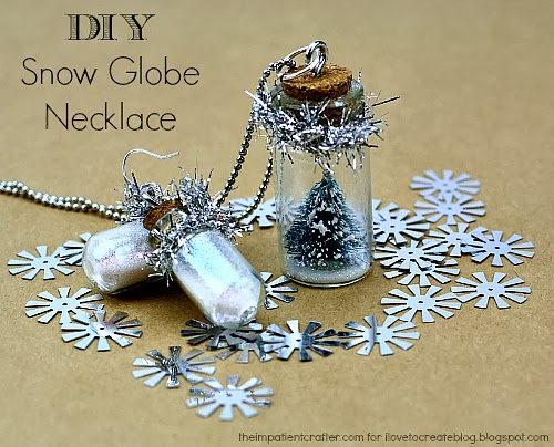 Snow Globe Necklace from I Love to Create